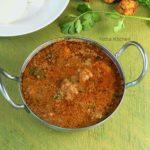 Chettinad Pakoda Kuzhambu | Vegetarian Lentil and Coconut Based Curry